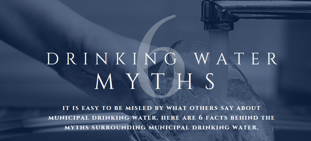 6 drinking water myths. Click for more information.
