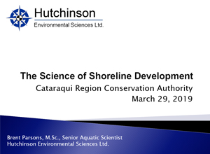 The Science of Shoreline Developement Presentation - Hutchinson Environmental